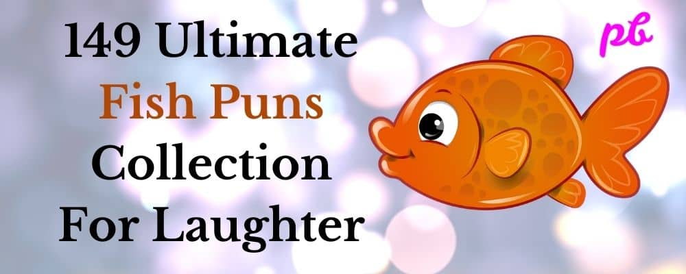 149 Ultimate Fish Puns Collection For Laughter