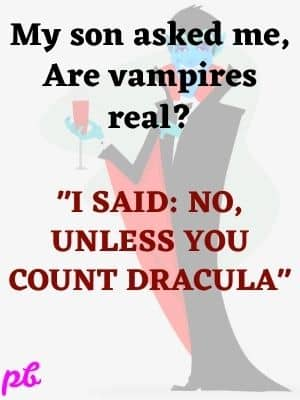 Best Vampire Puns Question Answer