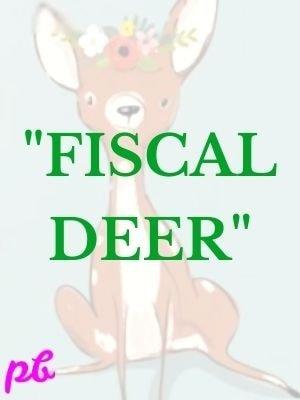 Fiscal Deer