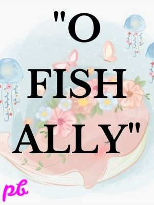 O-fish-ally