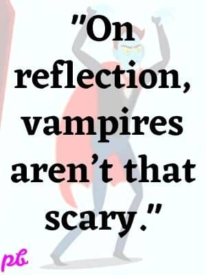 vampires arent that scary