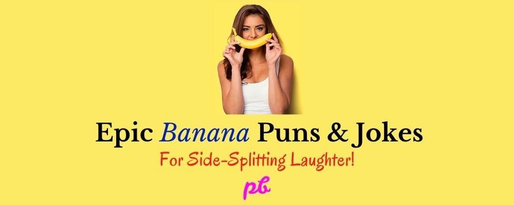 Banana Puns & Jokes