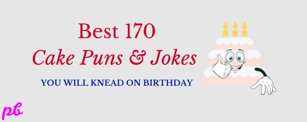 Cake Puns & Jokes