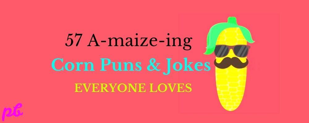 Corn Puns & Jokes