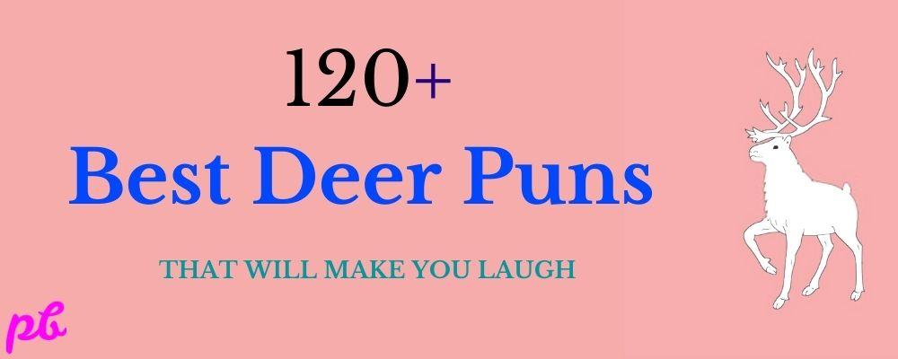 Deer Puns