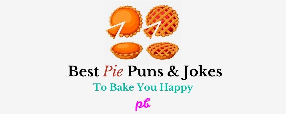 Pie Puns & Jokes