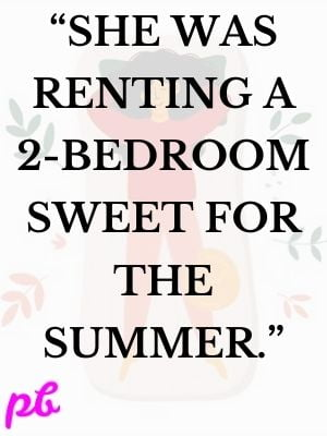 Renting a 2-bedroom sweet for the summer