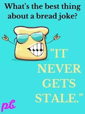 best thing about a bread joke