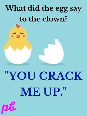 egg crack me up.