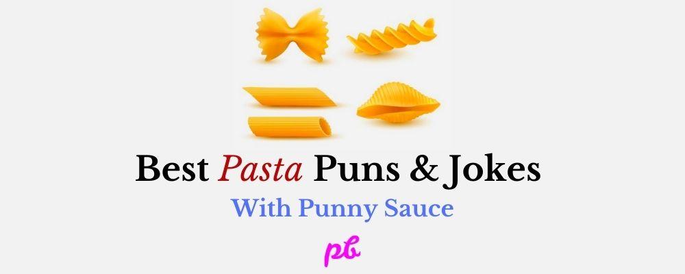 Best Pasta Puns & Jokes