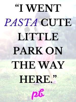 Pasta Puns On Park