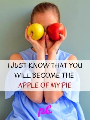 Apple Of My Eye Romantic Captions