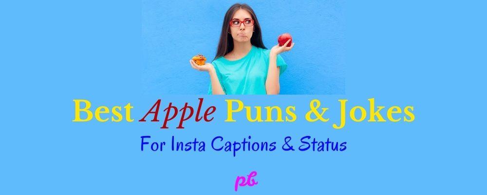 Apple Puns & Jokes For Instagram Captions & Status