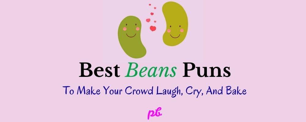 Best Beans Puns Jokes