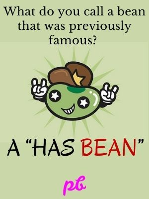 Famous Captions On Bean Puns