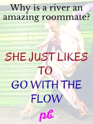 Go With The Flow Caption