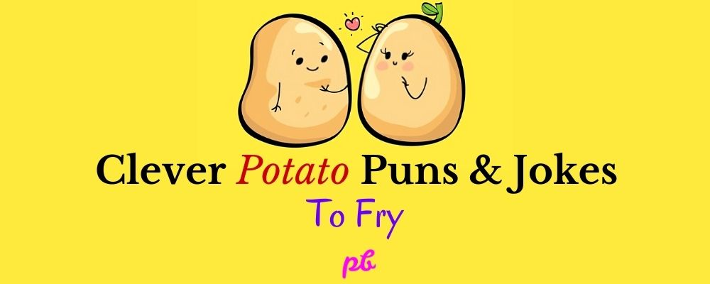 Potato Puns & Jokes