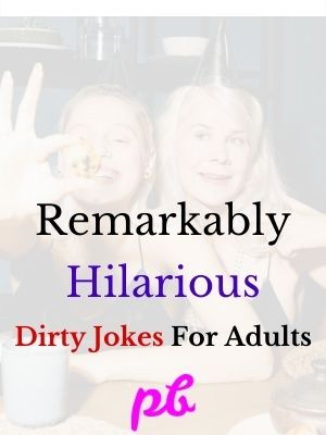 Hilarious Dirty Jokes For Adults